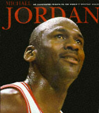 Michael Jordan: An Illustrated Tribute to the World's Greatest Athlete-ExLibrary