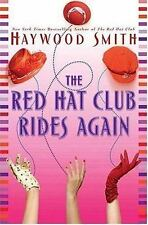 The Red Hat Club Rides Again: A Novel by Smith, Haywood
