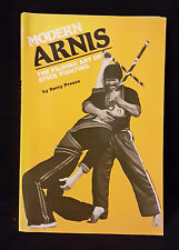 L41> MODERN ARNIS THE FILIPINO ART OF STICK FIGHTING BY REMY PRESAS ANNO 1983