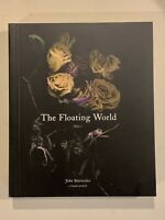 The Floating World by John Warwicker (2010, Trade Paperback)