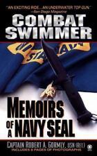 Combat Swimmer : Memoir of a Navy Seal by Robert A. Gormly and Robert Gormly (19