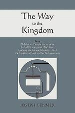 The Way to the Kingdom: Being Definite and Simple Instructions for Self-Training