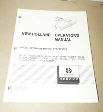 "New Holland 60"" Rotary Broom 60CO TC Tractors Operator's Manual P/N 87047342"