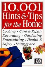 10,001 Hints and Tips for the Home by Pippa Greenwood, Cassandra Kent, Dorling K