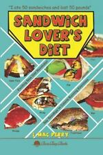 Sandwich Lover's Diet by I. Mac Perry (2013, Paperback)
