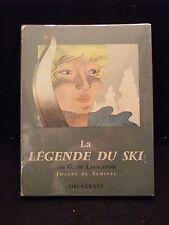 La légende du ski G de Larigaudie Samivel 1961
