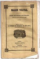 Pièce de théâtre. Vaudeville. Héros du Marquis de 15 sous. Dartois et Bièville