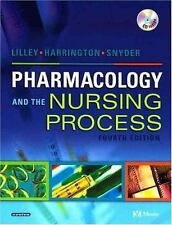 Pharmacology and the Nursing Process by Julie S. Snyder, Linda L. Lilley and Sc…