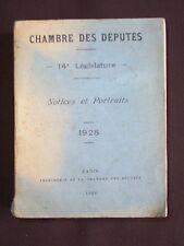 Chambre des députés - 14e Législature - Notices et portraits 1928