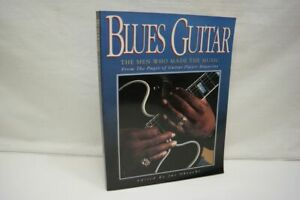 Blues Guitar: The Men Who Made the Music