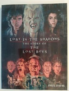 lost in the shadows the story of the lost boys softback ltd edition book NEW