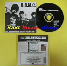 CD Singolo B.R.M.C. Whatever happened to my rock'n'roll CARDSLEEVE (S12) mc dvd