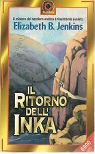 IL RITORNO DELL'INKA - ELIZABETH B. JENKINS
