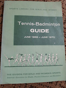 Tennis-Badminton guide June 1968-June1970 sports library for girls and women