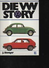 (n8346)   Sloniger die VW Story Stuttgart, Motorbuch Verlag. 1. Auflage. 19