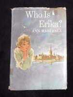WHO IS ERIKA?  by Ann Mari Falk (1963, hardcover)