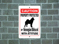 Property protected by Norwegian Elkhound dog with attitude metal aluminum sign