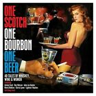 One Scotch One Bourbon One Beer: 40 Tales Of Wine Whiskey & Wome
