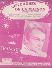 Claude FRANCOIS  Partition Les CHOSES DE LA MAISON
