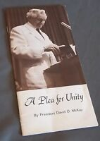 A Plea for Unity David O McKay Conference 1967 LDS Mormon Pamphlet Booklet