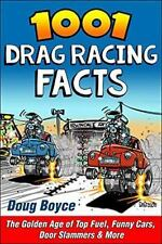 1001 Drag Racing Facts: The Golden Age of Top Fuel~Funny Cars~Pro Stock~More~NEW