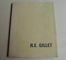 R.E.GILLET LIVRE D'ART OUVRAGE 1965 GALERIE ARIEL EXEMPLAIRE NUMEROTE