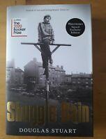 'SHUGGIE BAIN'  SIGNED 1ST/8th DOUGLAS STUART Winner 2020 Booker Prize