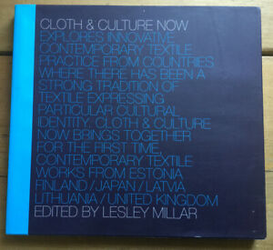 Cloth and Culture Now by Lesley Millar (Paperback, 2007)