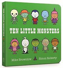 Ten 10 Little Monsters Board Book Childrens Halloween Learn Counting Numbers