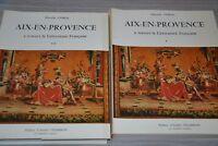 AIX EN PROVENCE A TRAVERS LA LITTERATURE FRANCAISE / MARCELLE CHIRAC / 2 TOMES