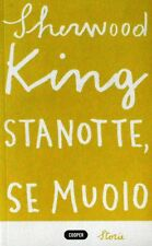 STANOTTE, SE MUOIO  King  Cooper