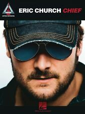 Eric Church Chief Sheet Music Guitar Tablature Book NEW 000101916