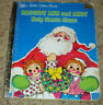 Raggedy Ann & Andy Help Santa Claus by Polly Curren (1980) a Little Golden Book
