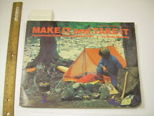 RUSS MOHNEY Make It + Take It Home made Gear for Camp Trail CAMPING HIKING DIY