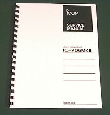 "Icom IC-706MkII Service Manual: w/ 11"" X 34"" Foldout Schematics & Plastic Covers"