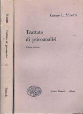 1949 - Psicoanalisi - MUSATTI, Cesare L. - TRATTATO DI PSICOANALISI. 2 volumi