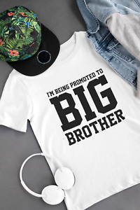 I'm Being Promoted To Big Brother Kids TShirt Sibling Baby Pregnant Announcement