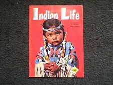 INDIAN LIFE  MAGAZINE OF THE INTER TRIBAL INDIAN CEREMONIAL BY EDWARD MERRY 1960