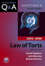 Questions and Answers: Law of Torts 2005-2006 (Blackstone's Law Questions and An