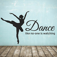 Dance like no-one is watching wall sticker / decal