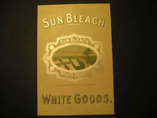 Sun Bleach White Goods, Advertising Color Lith 1907