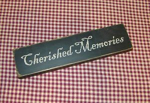 "Rustic Primitive Country Farmhouse Wood block/sign ""Cherished Memories"""
