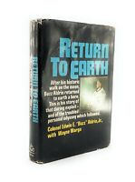 "Return To Earth by Colonel Edwin E. ""Buzz"" Aldrin, Jr.~1973  HC/DJ 1st Edition"