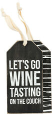 Primitives by Kathy Wine Bottle Gift Tag — Let's Go Wine Tasting on the Couch