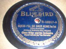78RPM Bluebird 10317 Glenn Miller, Guess I'll Go Back Home V / Slip Horn Jive V-