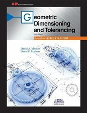 Geometric Dimensioning and Tolerancing by David P. Madsen and David A. Madsen (…