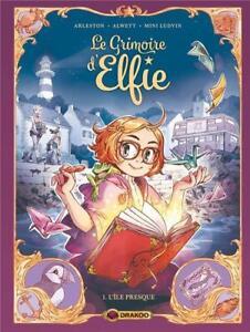 BD - LE GRIMOIRE D'ELFIE, TOME 1 > L'ÎLE PRESQUE / ARLESTON, ALWETT, EO DRAKOO