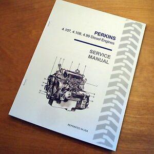 New Holland Perkins 4.107 4.108 4.99 Diesel Engine Service Repair Manual NH L555