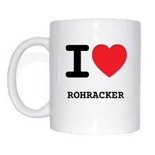 I love ROHRACKER Tasse Kaffeetasse