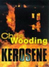Kerosene (Scholastic Press),Chris Wooding